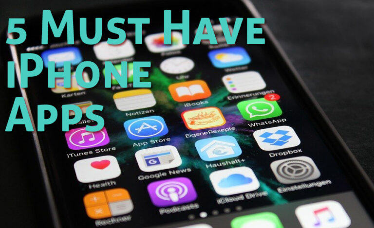 Here Are 5 Must Have iPhone Apps Everyone Should Use