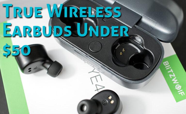 10 Best Budget True Wireless Earbuds Under $50