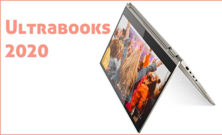Ultrabooks 2020: Best Portable and Premium Laptops to Buy